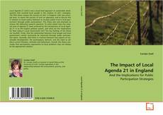 Bookcover of The Impact of Local Agenda 21 in England