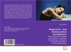 Buchcover von Magersucht - eine Modekrankheit bei Mädchen?