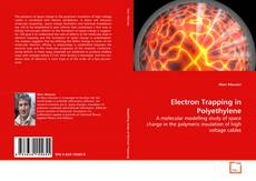 Bookcover of Electron Trapping in Polyethylene