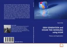 Copertina di DEM GENERATION and OCEAN TIDE MODELING using InSAR