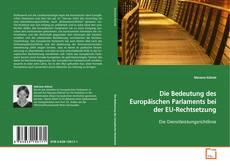 Buchcover von Die Bedeutung des Europäischen Parlaments bei der EU-Rechtsetzung
