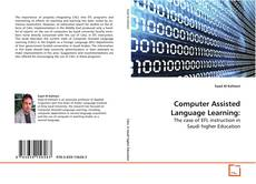 Bookcover of Computer Assisted Language Learning: