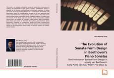 Buchcover von The Evolution of Sonata-Form Design in Beethoven's Piano Sonatas