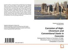 Corrosion of High-Chromium and Conventional Steels in Concrete kitap kapağı
