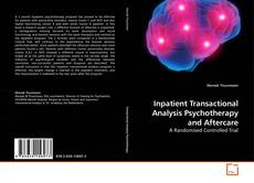Copertina di Inpatient Transactional Analysis Psychotherapy and Aftercare