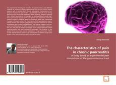 Borítókép a  The characteristics of pain in chronic pancreatitis - hoz