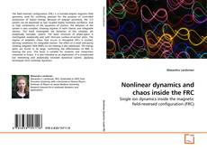 Bookcover of Nonlinear dynamics and chaos inside the FRC