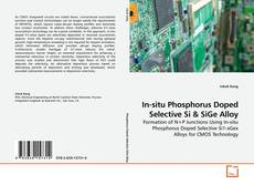 Bookcover of In-situ Phosphorus Doped Selective Si