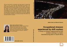 Buchcover von Occupational stressors experienced by shift workers