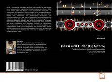 Buchcover von Das A und O der (E-) Gitarre