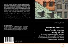 Borítókép a  Disability, Personal Care Assistance, and Quality of Life - hoz