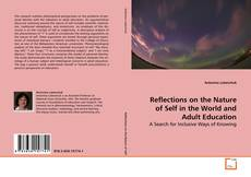 Bookcover of Reflections on the Nature of Self in the World and Adult Education