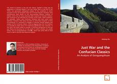 Just War and the Confucian Classics kitap kapağı
