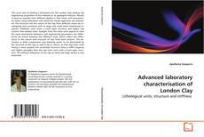 Couverture de Advanced laboratory characterisation of London Clay
