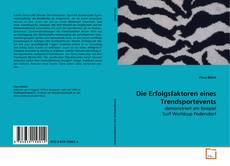 Capa do livro de Die Erfolgsfaktoren eines Trendsportevents