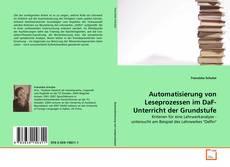 Capa do livro de Automatisierung von Leseprozessen im DaF-Unterricht der Grundstufe