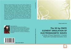 Couverture de The 3D hp FINITE ELEMENT SIMULATION OF ELECTROMAGNETIC WAVES