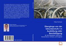 Bookcover of Übergänge von der Sekundarstufe I in Ausbildung oder Beschäftigung