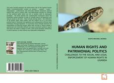 Bookcover of HUMAN RIGHTS AND PATRIMONIAL POLITICS