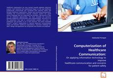 Capa do livro de Computerization of Healthcare Communication: