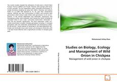 Bookcover of Studies on Biology, Ecology and Management of Wild Onion in Chickpea