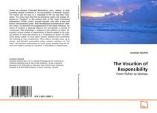 Bookcover of The Vocation of Responsibility