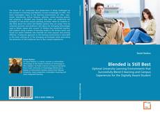 Bookcover of Blended is Still Best