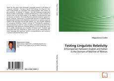 Bookcover of Testing Linguistic Relativity