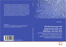 Portada del libro de Strukturierung und Segmentierung von Märkten mit der KFA
