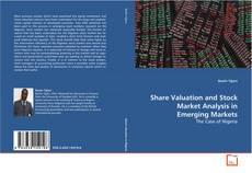 Couverture de Share Valuation and Stock Market Analysis in Emerging Markets