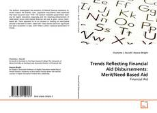 Bookcover of Trends Reflecting Financial Aid Disbursements: Merit/Need-Based Aid