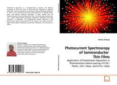 Bookcover of Photocurrent Spectroscopy of Semiconductor Thin Films