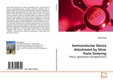 Semiconductor Device Attachment by Silver Paste Sintering的封面