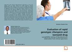 Bookcover of Evaluation of rapid genotypic rifampicin and isoniazid drug