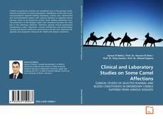 Capa do livro de Clinical and Laboratory Studies on Some Camel Affections