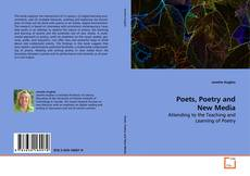 Couverture de Poets, Poetry and New Media