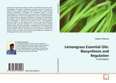 Lemongrass Essential Oils: Biosynthesis and Regulation kitap kapağı