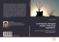 Contemporary Aboriginal peoples- State treaty negotiations的封面