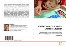 Copertina di A Third Grade Curriculum in Character Education