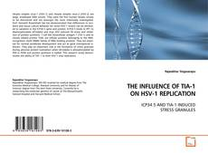 Обложка THE INFLUENCE OF TIA-1 ON HSV-1 REPLICATION