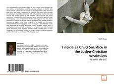 Portada del libro de Filicide as Child Sacrifice in the Judeo-Christian Worldview