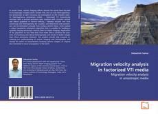 Couverture de Migration velocity analysis in factorized VTI media