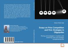 Bookcover of Essays on Price Competition and Firm Strategies in Oligopolies