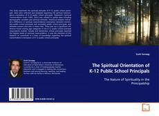 Обложка The Spiritual Orientation of K-12 Public School Principals
