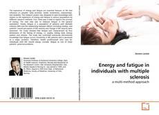 Portada del libro de Energy and fatigue in individuals with multiple sclerosis