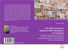 Bookcover of The Main Concerns: Students With Disabilities in Transition