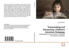 Portada del libro de Transcending and Transacting: Children's Literature Pedagogy