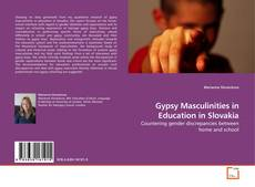 Couverture de Gypsy Masculinities in Education in Slovakia