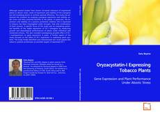 Bookcover of Oryzacystatin-I Expressing Tobacco Plants