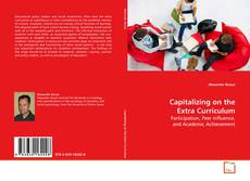 Bookcover of Capitalizing on the Extra Curriculum